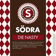 Die Nasty &#8211; Sdra maltfabriken